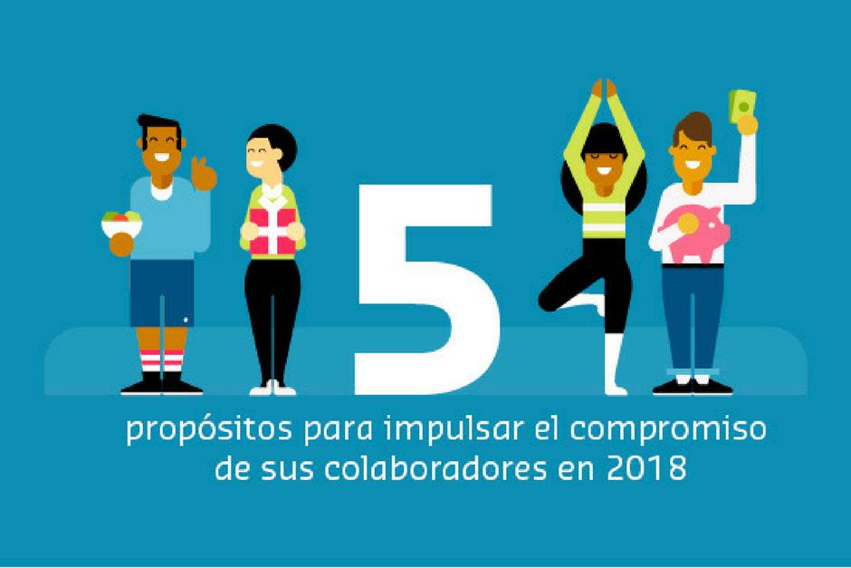 5 propósitos para impulsar el compromiso de sus colaboradores en 2018